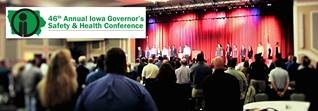 46th Annual Iowa Governor's Safety & Health Conference