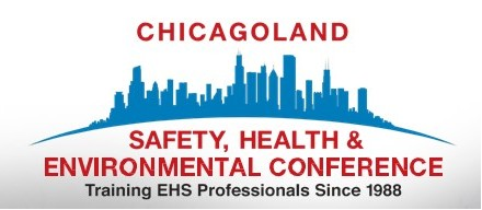 Chicagoland Safety, Health & Environmental Conference, Naperville IL. 2020