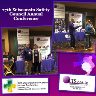 The 77th Wisconsin Safety Council Annual Conference Wisconsin Dells, WI 2019