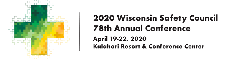 Wisconsin Safety Council Annual Conference, Wisconsin Dells WI  2020